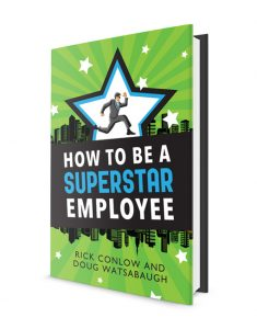 How to Be a SuperSTAR Employee: How to Increase Personal Performance and Career Success! (eBook)