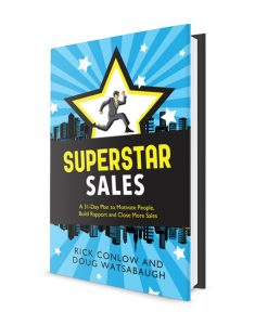 SuperSTAR Sales: A 31-Day Plan to Motivate People, Build Rapport, Close More Sales