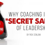 """Why Coaching is the """"Secret Sauce"""" of Leadership"""