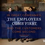 Employees Come First in Great Companies