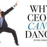 WHY CEO's CAN'T DANCE