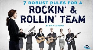 7 Robust Rules for a High Performing Team