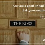 Are You a Bad Boss or a Good Boss?
