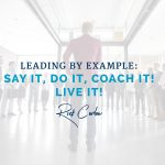 12 Eloquent Leading by Example Quotes