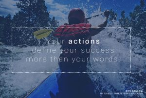 Mindset: Your action defines your success more than your words