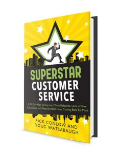 SuperSTAR Customer Service:  A 31 Day Plan to Improve Client Relations, Lock in New Customers and Keep the Best Ones Coming Back for More!