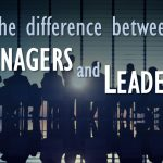 4 Tactics to Transform from Manager to Leader