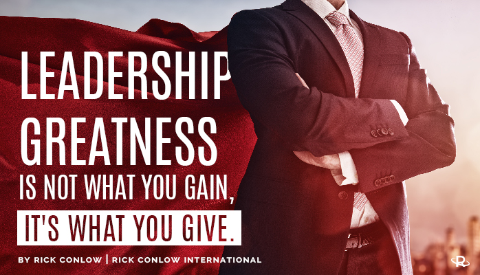 The Success Secret Of The 5 Greatest Leaders Of All Time Rick Conlow