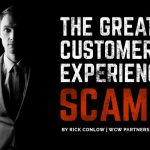 The Great Customer Experience Scam