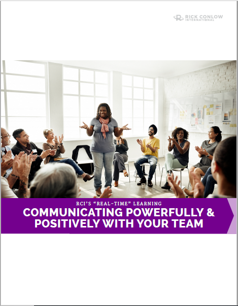 Communicating Powerfully and positively with your team rick conlow