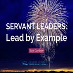 7 Traits that Unlock the Powerful Presence of Servant Leaders