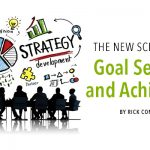 The New Science of GoalSetting and Achievement