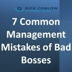 7 Common Management Mistakes of Bad Bosses